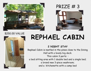 <b>Prize 3</b><br />Two night stay at Rephael Cabin (value $250)